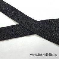 Тесьма трикотажная с люрексом (о) черная ш-2,3см - итальянские ткани Тессутидея